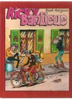 Ricky Banlieue Par Franck Margerin Editions France Loisirs De 1985 - Lucien