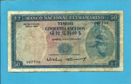 TIMOR - 50 ESCUDOS - 24.10.1967 - P 27 - Sign. 2 - REGULO D. ALEIXO - PORTUGAL - Timor