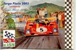 TARGA FLORIO 2003 LA LEGGENDA COMMEMORATIVA 57 AFFRANCATA BOLLO TERMINI FERRARI 312 MERZARIO - Non Classificati