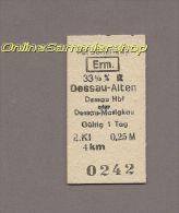 Pappfahrkarte Deutsche Reichsbahn --> Dessau-Alten -- Dessau Hbf Oder Dessau-Mosigkau (Erm) - Bahn