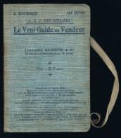 Le Vrai Guide Du Vendeur - J. Brubach - 1918 - 40 Pages 17,8 X12 Cm - Livres, BD, Revues