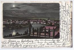 Gruss Aus SOLOTHURN: Mondscheinlitho 1899 - SO Soleure