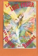 Publicité - Danse - La LOÏE FULLER Aux Folies Bergères - éditions F.NUGERON - Danse