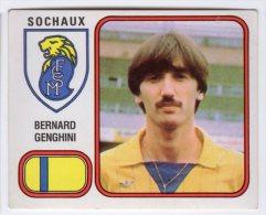 FOOT STICKER FRANCE PANINI FOOTBALL 82 N°267 BERNARD GENGHINI - FC SOCHAUX - Edition Française