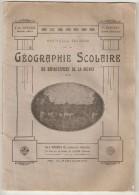 58  Géographie Scolaire Du Département De La Nièvre Par Bénard & Niaudet 1928 Editeur Poussière Cosne - Books, Magazines, Comics