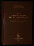 ( Orléans ) LES HOMMES ILLUSTRES DE L'ORLEANAIS Biographie Générale Loiret Eure-et-Loir Loir-et-Cher BRAINNE LAPIERRE - Centre - Val De Loire
