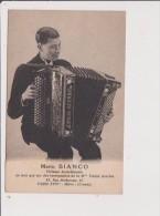 CPA - MARIO BIANCO Virtuose Accordéoniste Ne Joue Que Sur Des Instruments De La M Emilio Acerbis PARIS XVIVe - Chanteurs & Musiciens
