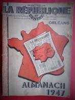 - ALMANACH DE LA REPUBLIQUE DU CENTRE - QUOTIDIEN REGIONAL DE L'ORLEANAIS - - Calendriers