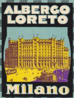 Italy - Milano - Albergo Loreto - Etiketten Van Hotels