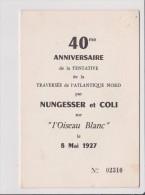 Dépliant 40 Eme ANNIVERSAIRE DE LA TNTATIVE DE LA TRAVERSEE DE L ATLANTIQUE NORD PAR NUNGESSER ET COLI OISEAU BLANC - Vieux Papiers