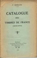 CATALOGUE Des TIMBRES De FRANCE 1849-1870 - Année 1929 - Fernand Serrane - Filatelia E Storia Postale