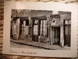 Carte Postale Epernon Maison Du XIII°siècle (non Circulée) - Epernon