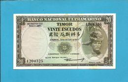 TIMOR - 20 ESCUDOS - 24.10.1967 - P 26 - AUNC - Sign. 7 - 7 Digit - REGULO D. ALEIXO - PORTUGAL - Timor
