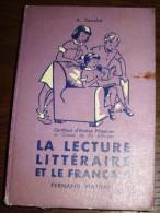 LA Lecture Litteraire Et Le Francais FERNAND NATHAN A SOUCHE CERTIFICAT DE FIN D ETUDES PRIMAIRES TTBE 1963 - Livres, BD, Revues