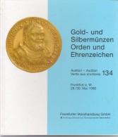 Gold- Und Silbermünzen - Auction 134 - 29-30 Mai 1990 - Frankfurter Münzhandlung GmbH - Allemand