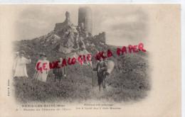 03 - NERIS LES BAINS - RUINES DU CHATEAU DE L' OURS - EDITEUR ALBERT M. N° 4 - Neris Les Bains