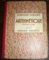 LIVRE SCOLAIRE ARITHMETIQUE COURS MOYEN HACHETTE DELFAUD MILLET PREMIER LIVRE 1936