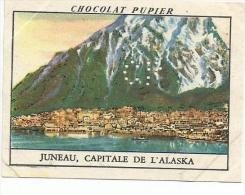 CHROMOS PUPIER - AMERIQUE DU NORD - JUNEAU, CAPITALE DE L'ALASKA - Chocolat
