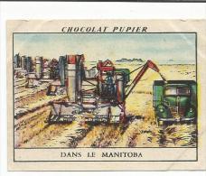 CHROMOS PUPIER - AMERIQUE DU NORD - CANADA - MOISSON DANS LE MANITOBA. - Chocolat