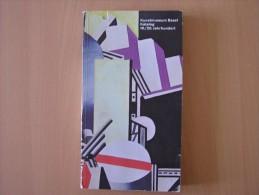 Öffentliche Kunstsammlung. Kunstmuseum Basel. Katalog 19./20. Jahrhundert Collectif   Livre En Allemand - Musées & Expositions