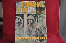 D'OMAHA A SAINT LO - LA BATAILLE DES HAIES - NORMANDIE 1944 - EDITIONS HEIMDAL - - Guerre 1939-45