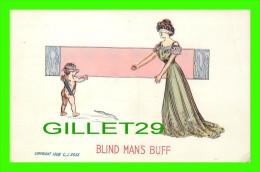 COMICS - ILLUSTRATOR, C, J, ROSE, 1908 - BLIND MAN´S BUFF  - 3/4 BACK - - Bandes Dessinées