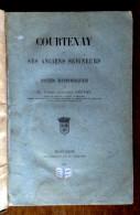 Courtenay Et Ses Anciens Seigneurs. Abbé Berton. Montargis. 1877 - Centre - Val De Loire