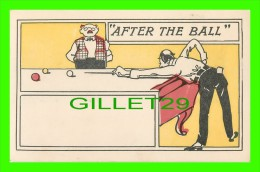 """COMICS - """"AFTER THE BALL"""" - PLAYING POOL - UNDIVIDED BACK - - Bandes Dessinées"""