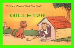 """COMICS - """"HAVING A DOGGONE GOOD TIME HERE ! """" - S.D.C. - DOG - - Bandes Dessinées"""