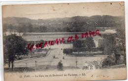 64 - PAU - LA GARE VUE DU BOULEVARD DES PYRENEES - Pau