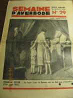 LA SEMAINE D'AVERBODE  XXIIIe Année  N° 29 - 16 Juillet 1933 La Gloire De La Belgique - Kranten