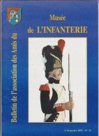 Bulletin De L'association Des Amis Du Musée De L'infanterie - Lot Des N° 33, 34 Et 36 (1997, 1998 Et 1999) - Lots De Plusieurs Livres