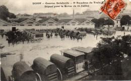 CPA  -    DIJON  (21)   Caserne  Delaborde - 8éme Escadron Du Train -  Départ Pour La Revue Du 14  Juillet - Dijon