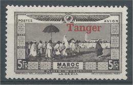"French Morocco, La Hédia, Overprint ""TANGER"" 1928, MNG VF, Airmail - Morocco (1891-1956)"