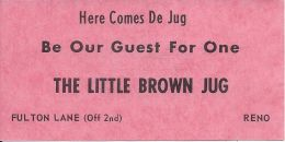 Paper Free Drink Coupon From The Little Brown Jug Local Bar In Reno, NV