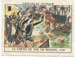 CHROMOS PUPIER - AMERIQUE DU NORD - USA - LA PARTIE DE THE DE BOSTON EN 1770. - Chocolat
