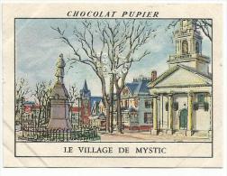 CHROMOS PUPIER - AMERIQUE DU NORD - USA - CONNECTICUT, LE VILLAGE DE MYSTIC. - Chocolat