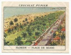 CHROMOS PUPIER - AMERIQUE DU NORD - USA - PLAGE DE MIAMI EN FLORIDE. - Chocolat