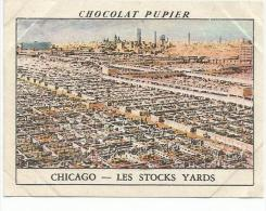 CHROMOS PUPIER - AMERIQUE DU NORD - USA - LES STOCKS YARDS A CHICAGO. - Chocolat