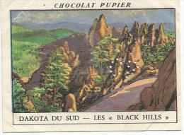 CHROMOS PUPIER - AMERIQUE DU NORD - USA - DAKOTA DU SUD, LES BLACK HILLS. - Chocolat