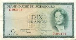 Grand Duché Du Luxembourg, Billet De 10 Francs - Luxembourg