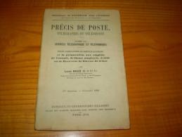 Précis De Poste , Télégraphie Et Téléphonie Pour Service Courant De Commis,de Dame Employée... De Louis Naud - Regolamenti Postali