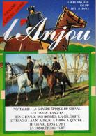 L Anjou ...revue Trimestrielle Le Cadre Noir De Saumur Les Haras D Angers Sports Maine Et Loire Pouancé Etc... - Sport