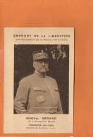 Général Gérard Né à Dunkerque -Commandant Une Armée (Bataille De La Marne) Emprunt De La Libération - Personnages