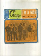 - CHICAGO . 45 T. I´M A MAN . - Rock