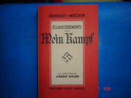 Eclaircissements Sur Mein Kampf  De Benoist-Mechin Ux éditions Albin-Michel - 5. Guerres Mondiales