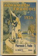 Savoie - ALMANACH FRANCOIS  - 1934 -  LA ROCHETTE SAVOIE - Trés Illustré - Alpes - Pays-de-Savoie