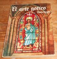 El Arte Gotico. ¨Pablo Virgili. N°264. - Culture