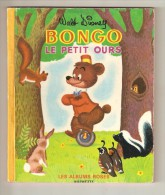 Album BONGO Le Petit Ours Albums Roses Hachette Disney 1964 - Livres, BD, Revues