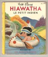 Album HIAWATHA  Le Petit Indien  Albums Roses Hachette Disney 1951 - Livres, BD, Revues